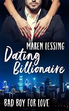 Dating Billionaire (Bad Boy For Love 1)