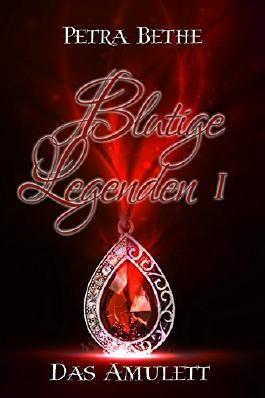 Blutige Legenden: Das Amulett (Bund der Enigma 1)