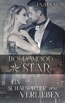 Hollywood Star: Ein Schauspieler zum Verlieben