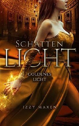 Schattenlicht: Goldenes Licht