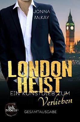 LONDON HEIST: Ein Kunstdieb zum Verlieben