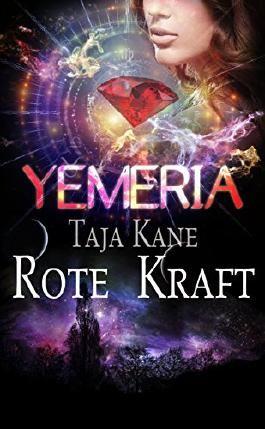 Rote Kraft: Yemeria, Planet der alten Magie (Band 3)