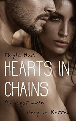 Hearts in Chains - Du legst mein Herz in Ketten