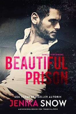 Beautiful Prison: Dunkle Versuchung