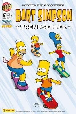 BART SIMPSON COMIC 60 (Simpsons): TRENDSETTER (Panini 2012) (Simpsons)