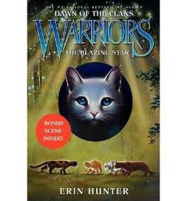 BY Hunter, Erin L ( Author ) [ THE BLAZING STAR (WARRIORS: DAWN OF THE CLANS #04) ] Nov-2014 [ Hardcover ]