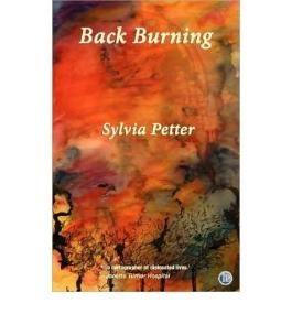 Back Burning Petter, Sylvia ( Author ) Nov-01-2007 Paperback