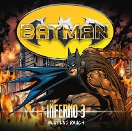Batman - Inferno, Blut und Rauch, Audio-CD