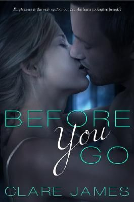 Before You Go  (Before You Go Series #1)