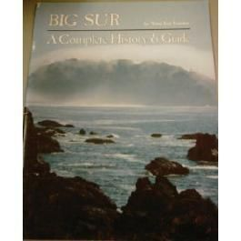 Big Sur : A Complete History and Guide