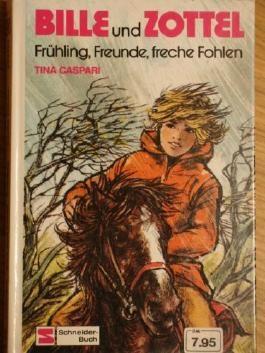 Bille und Zottel. Bd. 12. Frühling, Freunde, freche Fohlen.