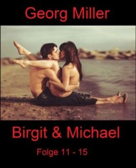 Birgit & Michael - Folge 11 - 15