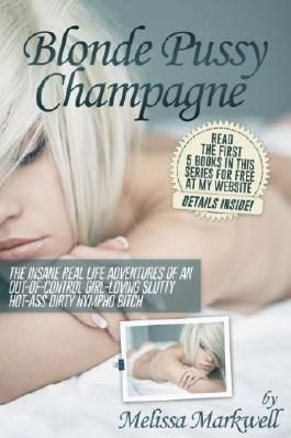 Blonde Pussy Champagne (In Bed With Melissa)