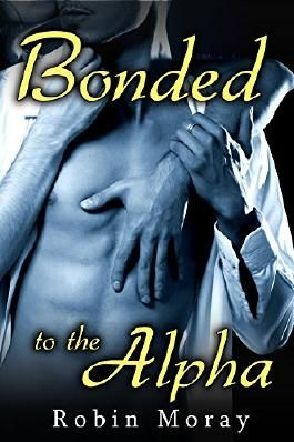 Bonded to the Alpha