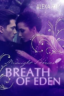 Breath of Eden - Midnight Stories (Teil 2)