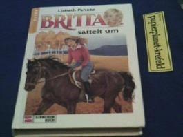 Britta sattelt um, Schneiderbuch Pferde ; 3505079464