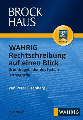 Brockhaus WAHRIG Rechtschreibung auf einen Blick