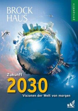 Brockhaus perspektiv - Zukunft 2030