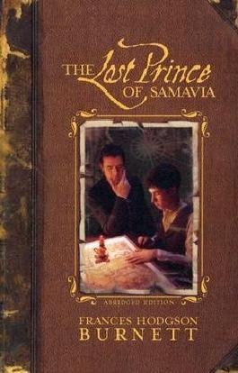 By Burnett, Frances Hodgson [ [ The Lost Prince of Samavia ] ] Aug-2004[ Paperback ]