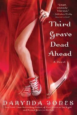 By Jones, Darynda [ [ Third Grave Dead Ahead ] ] Jul-2012[ Paperback ]
