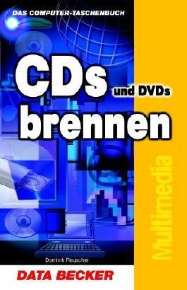 CDs und DVDs brennen