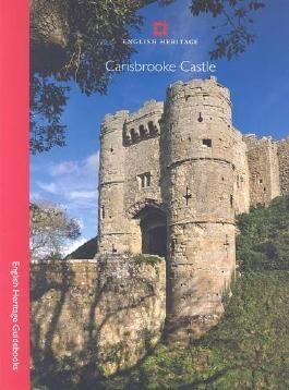 Carisbrooke Castle (English Heritage Guidebooks)