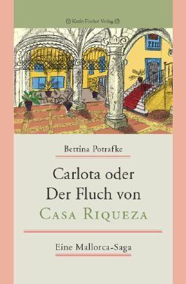 Carlota oder Der Fluch von Casa Riqueza