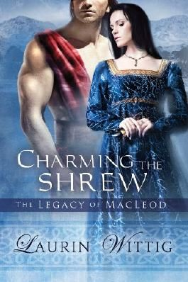 Charming the Shrew (The Legacy of MacLeod)