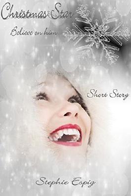 Christmas Star: Believe on him