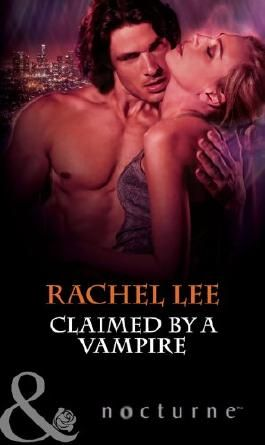 Claimed by a Vampire (Mills & Boon Nocturne) (The Claiming - Book 2)