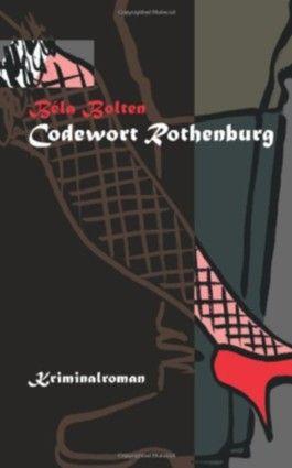 Codewort Rothenburg