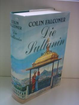 Colin Falconer: Die Sultanin - Verlag: Bertelsmann