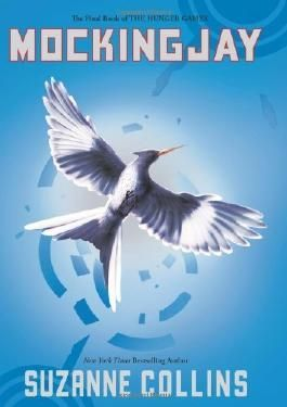 Collins, Suzanne's Mockingjay (The Hunger Games, Book 3) Hardcover