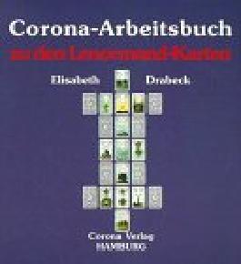 Corona - Arbeitsbuch zu den Lenormand- Karten