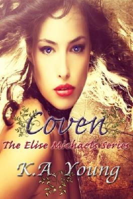 Coven (The Elise Michaels Series)