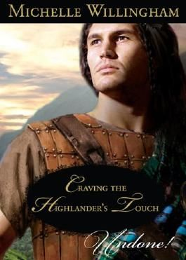 Craving the Highlander's Touch (Mills & Boon Historical Undone) (The MacKinloch Clan - Book 3)