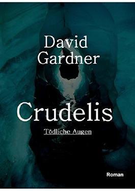 Crudelis: Tödliche Augen