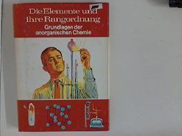 Cyril Parsons: Die Elemente und ihre Rangordnung - Grundlagen der anorganischen Chemie