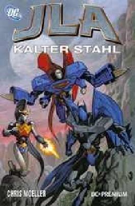 DC Premium #43: JLA - Kalter Stahl