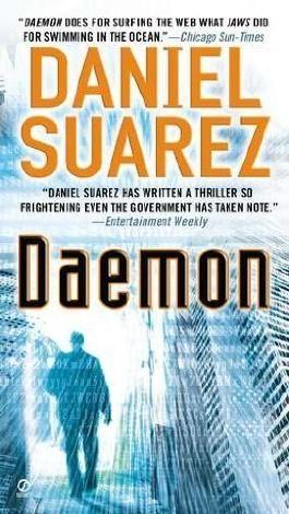Daemon by Suarez, Daniel (2009) Mass Market Paperback