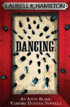 Dancing (An Anita Blake, Vampire Hunter, eNovella)