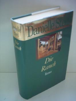 Danielle Steel: Die Ranch