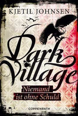 Dark Village - Niemand ist ohne Schuld