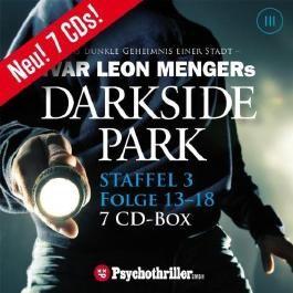 Darkside Park. Staffel 3 /Folge 13-18: Staffel 3. Hörbuch-Thriller von Menger. Ivar Leon (2010) Audio CD