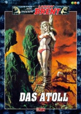 Das Atoll - Band 36 (Dan Shockers Larry Brent)