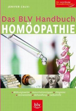 Das BLV Handbuch Homöopathie