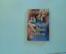 Das Geheimnis des Marquess. (Roman). Dt. v. B. Hurst. Historical