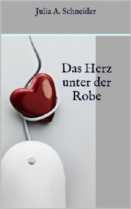 Das Herz unter der Robe