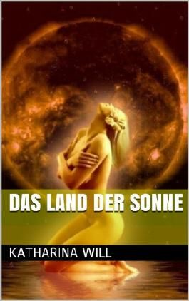 Das Land der Sonne (German Edition)