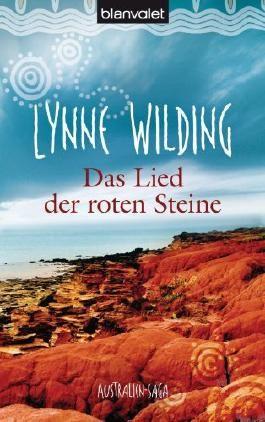 Das Lied der roten Steine: Australien-Saga